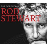 The Definitive Rod Stewart Lyrics Rod Stewart