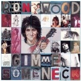Gimme Some Neck Lyrics Ronnie Wood
