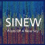 Pilots of a New Sky Lyrics Sinew