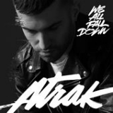 We All Fall Down (Single) Lyrics A-Trak