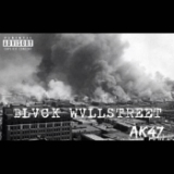 Blvck Wvllstreet (Mixtape) Lyrics AK-47