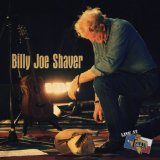 Live At Billy Bob's Texas Lyrics Billy Joe Shaver