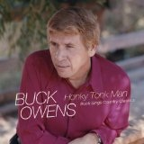 Honky Tonk Man: Buck Sings Country Standards Lyrics Buck Owens