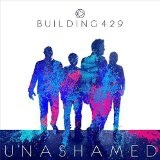 Unashamed Lyrics Building 429
