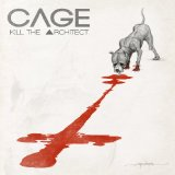 Kill the Architect Lyrics Cage