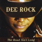 The Road Ain't Long Lyrics Dee Rock
