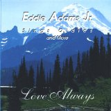 Love Always Lyrics Eddie Adams Jr.