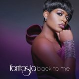 Back To Me Lyrics Fantasia