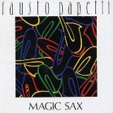 Magic Sax Lyrics Fausto Papetti