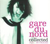 Collected Lyrics Gare Du Nord