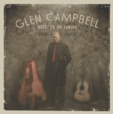 Ghost On The Canvas Lyrics Glen Campbell