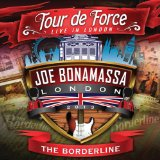 Tour de Force: Live in London - The Borderline Lyrics Joe Bonamassa