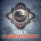 World Citizen Lyrics M.I.K.E.