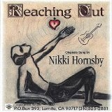 Reaching Out Lyrics Nikki Hornsby