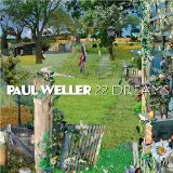 22 Dreams Lyrics Paul Weller