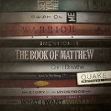 The Book of Matthew Lyrics Quake Matthews