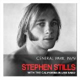 Central Park 1979 Lyrics Stephen Stills & The California Blues Band