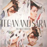 Heartthrob Lyrics Tegan And Sara