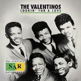 Lookin' For a Love: The Complete SAR Recordings Lyrics The Valentinos