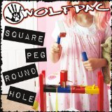 Square Peg Round Hole Lyrics Wolfpac