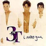 I Need You (Single) Lyrics 3T