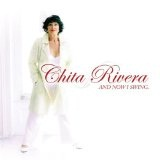 And Now I Swing Lyrics Chita Rivera