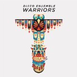 Warriors Lyrics Disco Ensemble