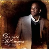 We All Are One Lyrics Donnie McClurkin