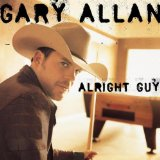 Alright Guy Lyrics Gary Allan