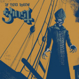 If You Have Ghost (EP) Lyrics Ghost (known As Ghost B.C.)