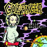 Hello Destiny Lyrics Goldfinger