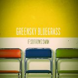 If Sorrows Swim Lyrics Greensky Bluegrass
