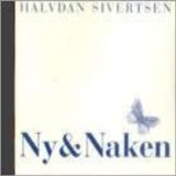 Ny & Naken Lyrics Halvdan Sivertsen