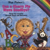 Can A Cherry Pie Wave Goodbye? Songs For Learning Through Music And Movement Lyrics Hap Palmer