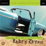Luke's Dream Lyrics Johnny Mastro And The Mamas Boys