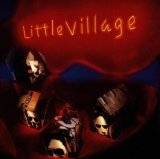 Miscellaneous Lyrics Little Village