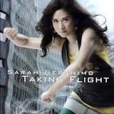Taking Flight Lyrics Sarah Geronimo