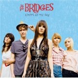 Limits Of The Sky Lyrics The Bridges