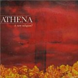 A New Religion? Lyrics Athena