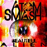 Beautiful Alien Lyrics Atom Smash