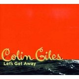 Let's Get Away Lyrics Colin Giles