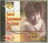 Send someone to love me Lyrics Eddie Peregrina