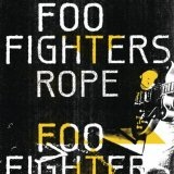Rope (Single) Lyrics Foo Fighters