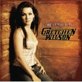One of the Boys Lyrics Gretchen Wilson