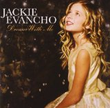Dream With Me Lyrics Jackie Evancho