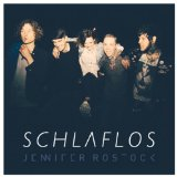 Schlaflos Lyrics Jennifer Rostock