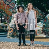 Single Mothers Lyrics Justin Townes Earle