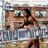 Bout Dat Life Lyrics Lady