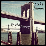 Walk Away (Single) Lyrics Luke James