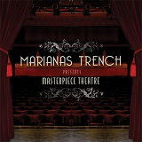 Masterpiece Theatre Lyrics Marianas Trench